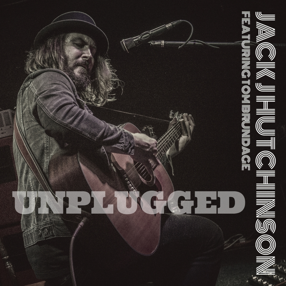 Jack J Hutchinson - Unplugged EP