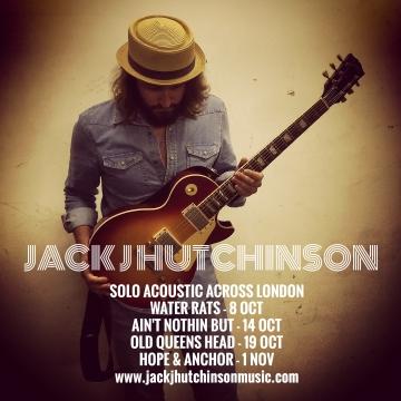 Jack J Hutchinson solo acoustic tour
